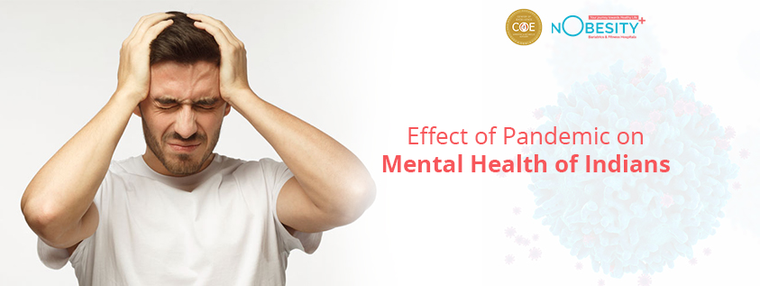EFFECT OF PANDEMIC ON INDIAN MENTAL HEALTH