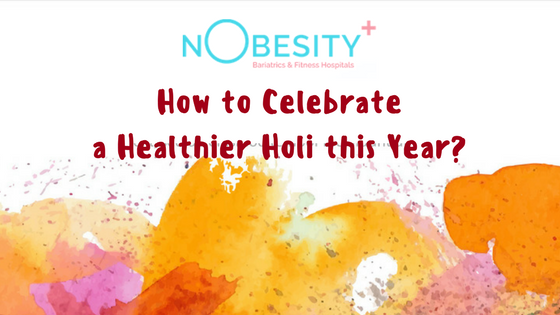 HOW TO CELEBRATE A HEALTHIER HOLI THIS YEAR?